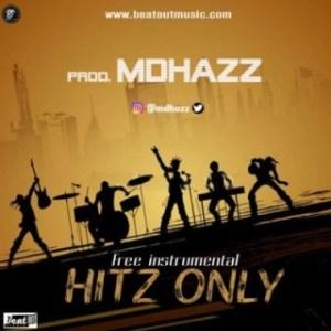 Free Beat: Mdhazz - Hitz Only